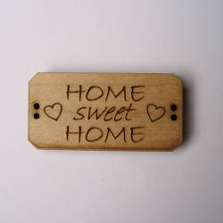 Knopf, Holzknopf Schild HOME SWEET HOME 30mm