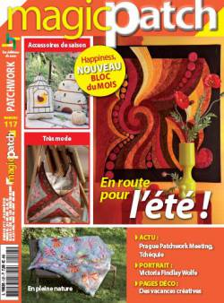 Patchwork Magazin Magic Patch 117 - En pour l`été !; Juni 2015