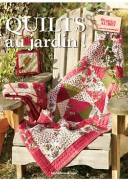 Quilt Zeitschrift `Quilts au jardin!` franz. Sprache