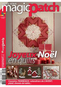 Patchwork Magazin Magic Patch HS No.101 - Joyeux Noël en quilts