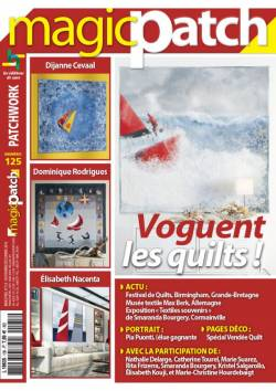 Patchwork Magazin Magic Patch 125 - Voguent les quilts !