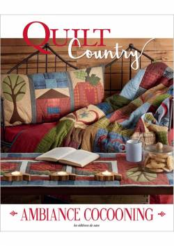Patchwork Magazin Quilt Country 51 - Ambiance cocooning