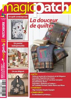 Patchwork Magazin Magic Patch 126 - La douceur de quilter !