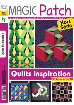 Patchwork Magazin Magic Patch HS No.103 - Quilts inspiration - 38 blocs effet 3D