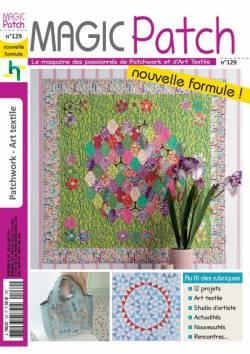 Patchwork Magazin Magic Patch 129 - nouvelle formule !