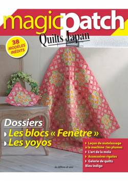 Patchwork Magazin Magic Patch Quilts Japan No.19 - Les blocs fenêtre & les yoyos