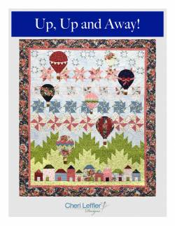 Nähanleitung Quilt *Up, Up and Away* in Englisch von Cheri Leffler