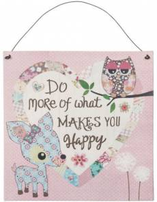 Textschild Blechschild *Do more of what makes you happy* Eule Reh Herz türkis rosa blau 6Y1433