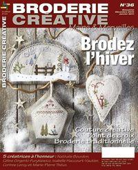 Patchwork und Sticken Zeitschrift - Broderie Créative 36 - Brodez lhiver Nov. 2010