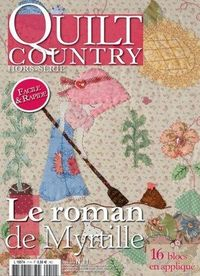 Patchwork Magazin Quilt Country HS No.11- Le roman de Myrtille