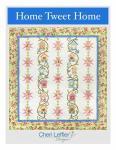 Nähanleitung Quilt *Home Tweet Home* in Englisch von Cheri Leffler