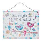 Angebot September Textschild Blechschild *Its Simple.. I Love You with all My Heart* Vogel Herz Blume blau pink weiß 6Y1826