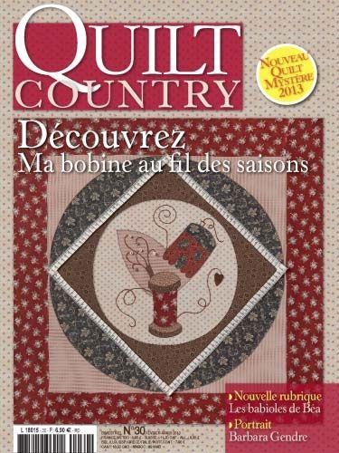 Patchwork Magazin Quilt Country 30 - Découvrez ma bobine au fil des saisons!